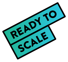 Ready to scale
